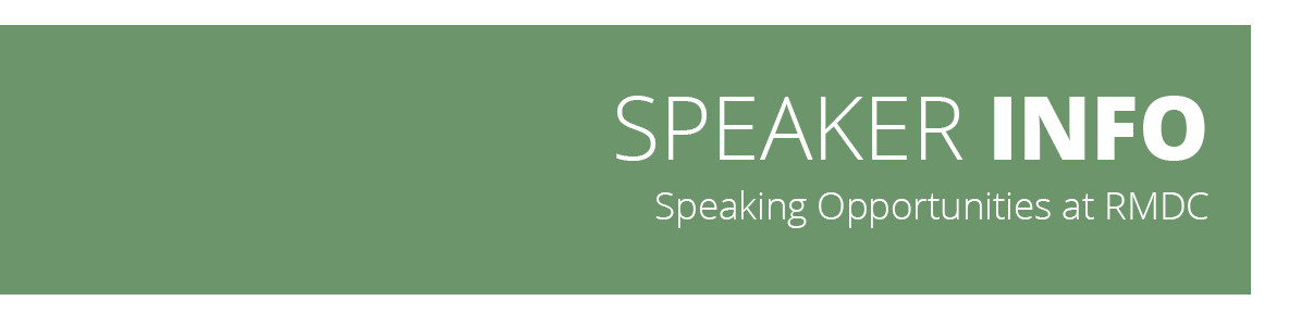 Speaker Info - Speaking Opportunities at the Rocky Mountain Dental Convention (RMDC)