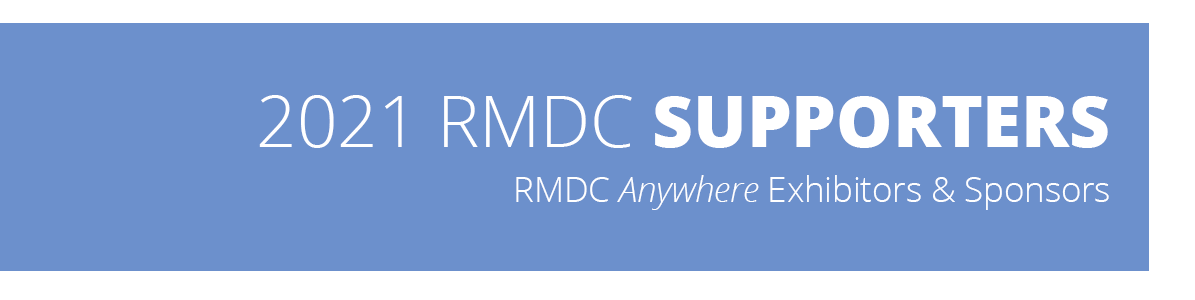 2021 RMDC Supporters - RMDC Anywhere Exhibitors and Sponsors